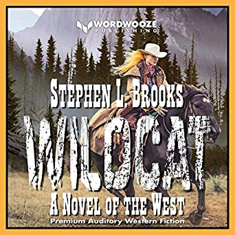 Wildcat: A Novel of the West by Stephen L. Brooks - Audiobook Sample  Available Audible & Amazon
