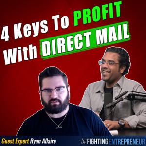 How To Add An Extra $100,000/Month To My Business Using Direct Mail With Ryan Allaire