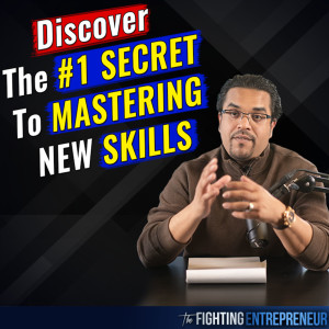 #1 Secret Hack To Growing And Mastering New Things