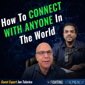 Networking Master: How Anik Becomes Friends With Will Smith – Step-By-Step with Jon Talarico