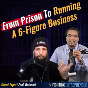 3 Marketing Psychology Lessons Learned In Prison That They'll Never Teach You In Harvard with Zach Babcock