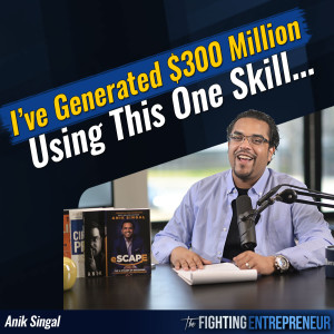 7 Unspoken Copywriting Tricks That Helped Me Generate Over $300 Million In Sales with Anik Singal