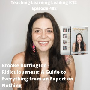 Brooke Buffington - Ridiculousness: A Guide to Everything from an Expert on Nothing - 408