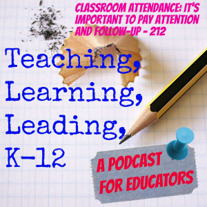 Classroom Attendance: It's Important to Pay Attention and Follow-up - 212