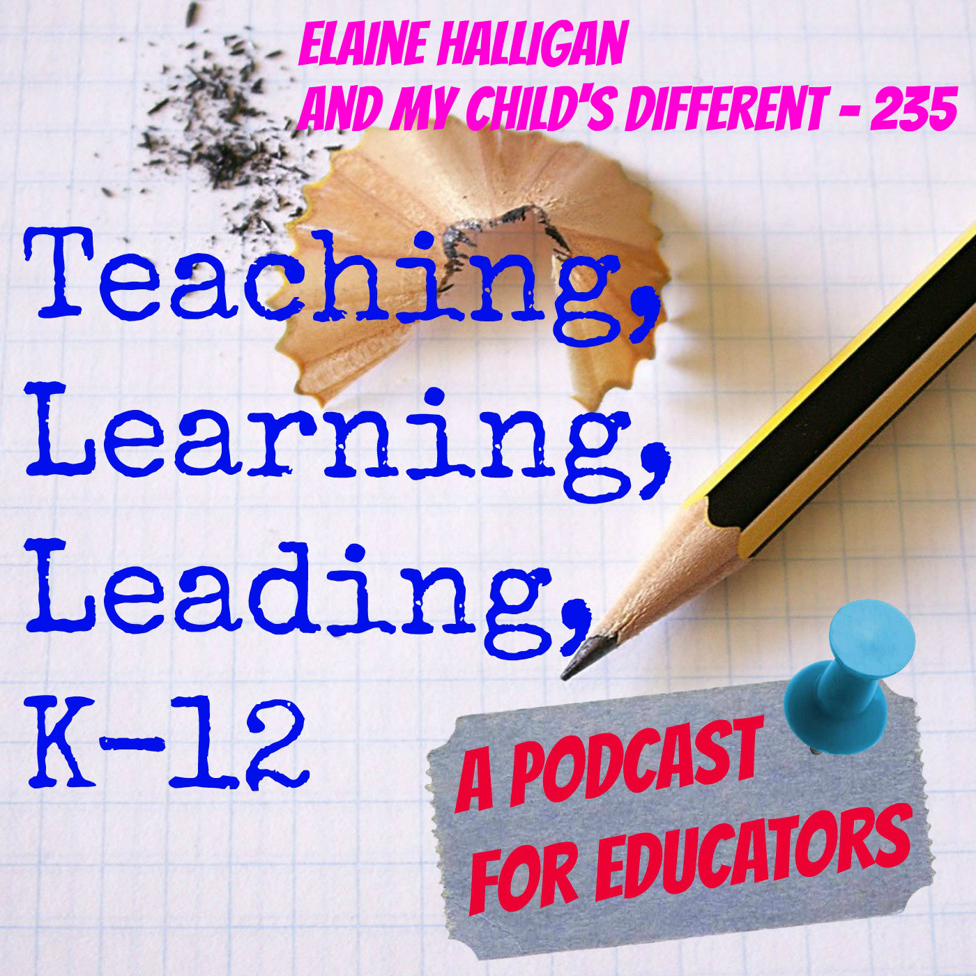 Elaine Halligan and My Child's Different - 235