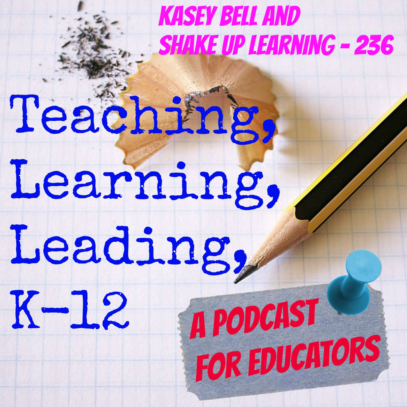 Kasey Bell and Shake Up Learning - 236