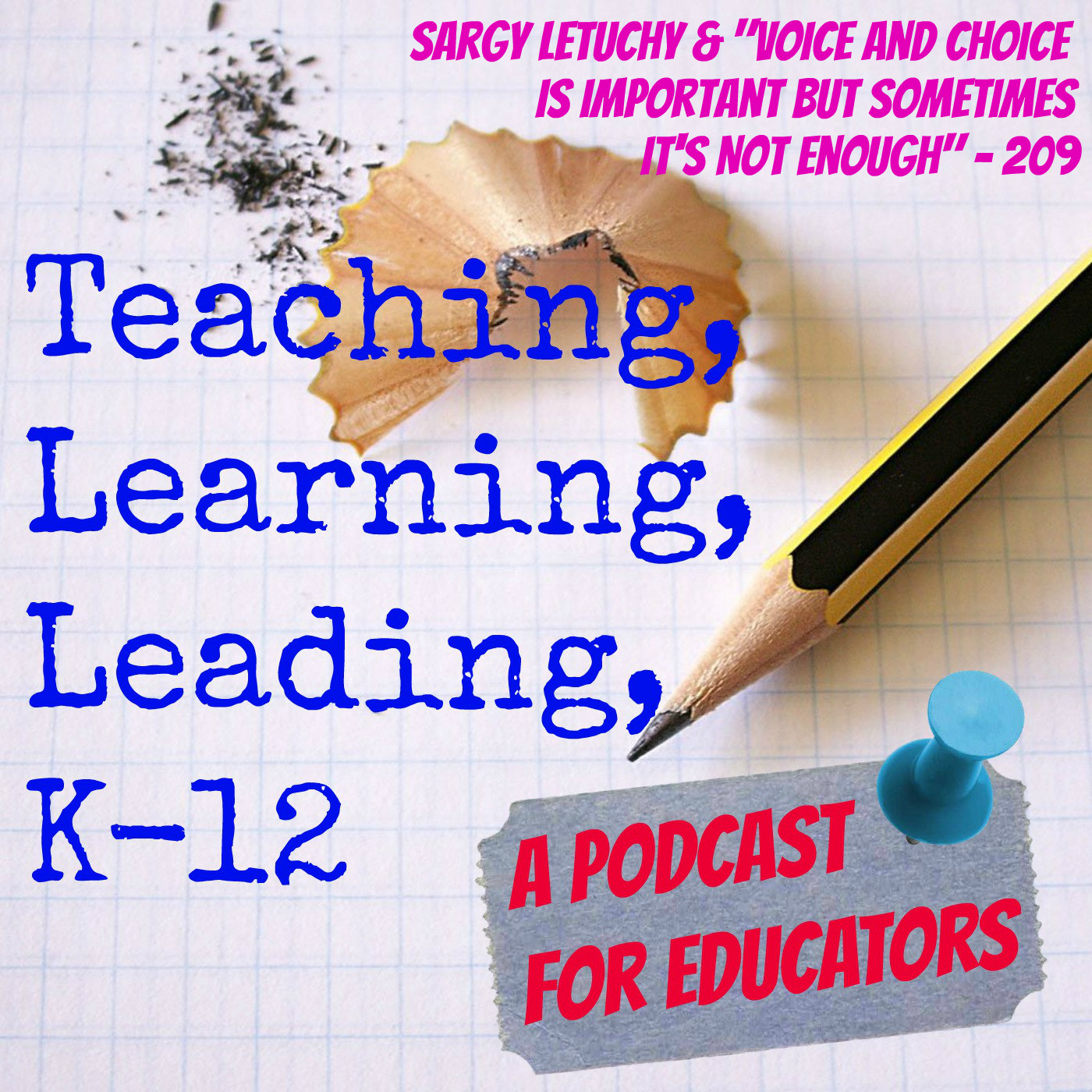 Sargy Letuchy & Voice and Choice is Important but Sometimes It's Not Enough - 209