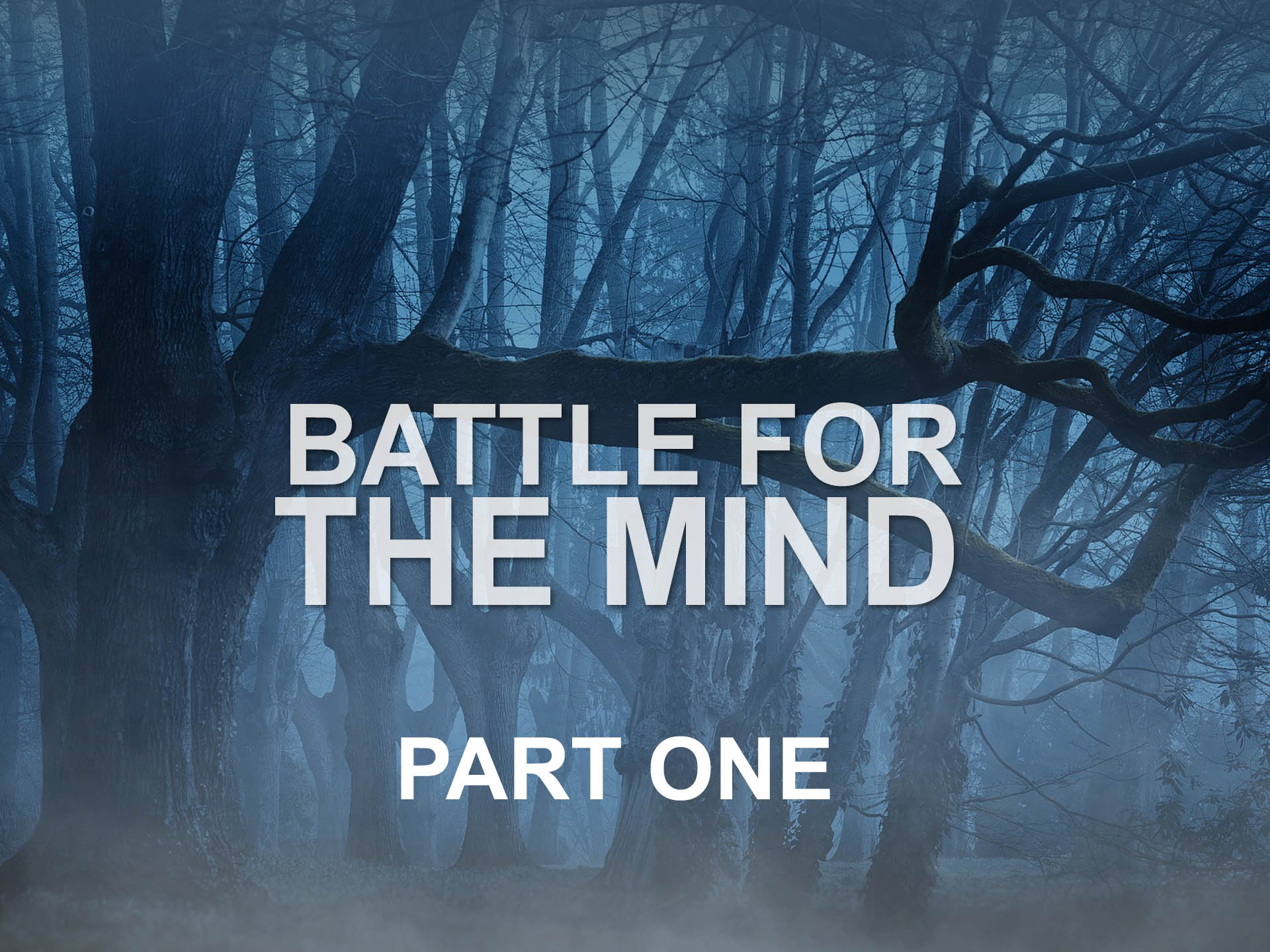 Battle for the Mind, Part One