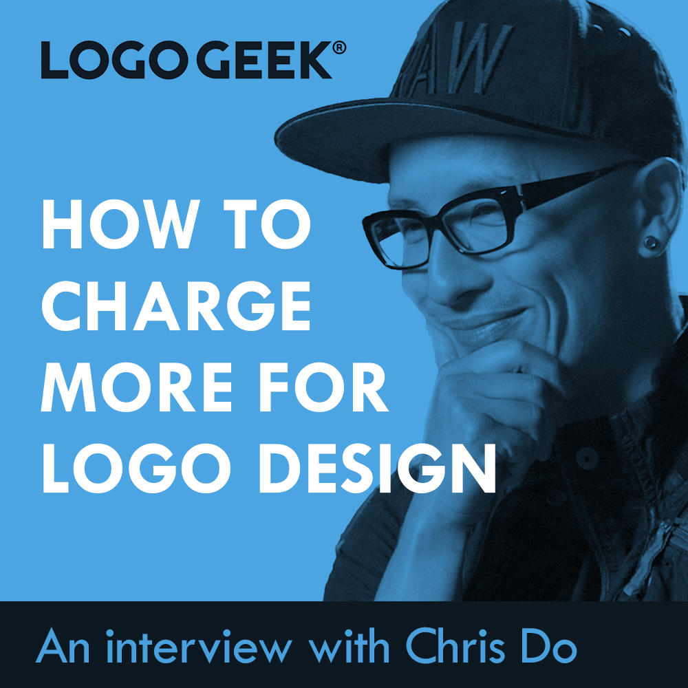How to Charge More for Logo Design with Chris Do