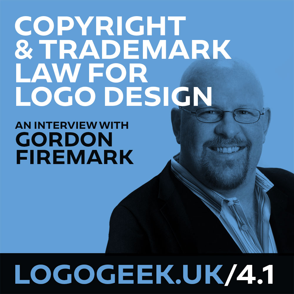 #4.1: Copyright & Trademark Law for Logo Design – An interview with Gordon Firemark