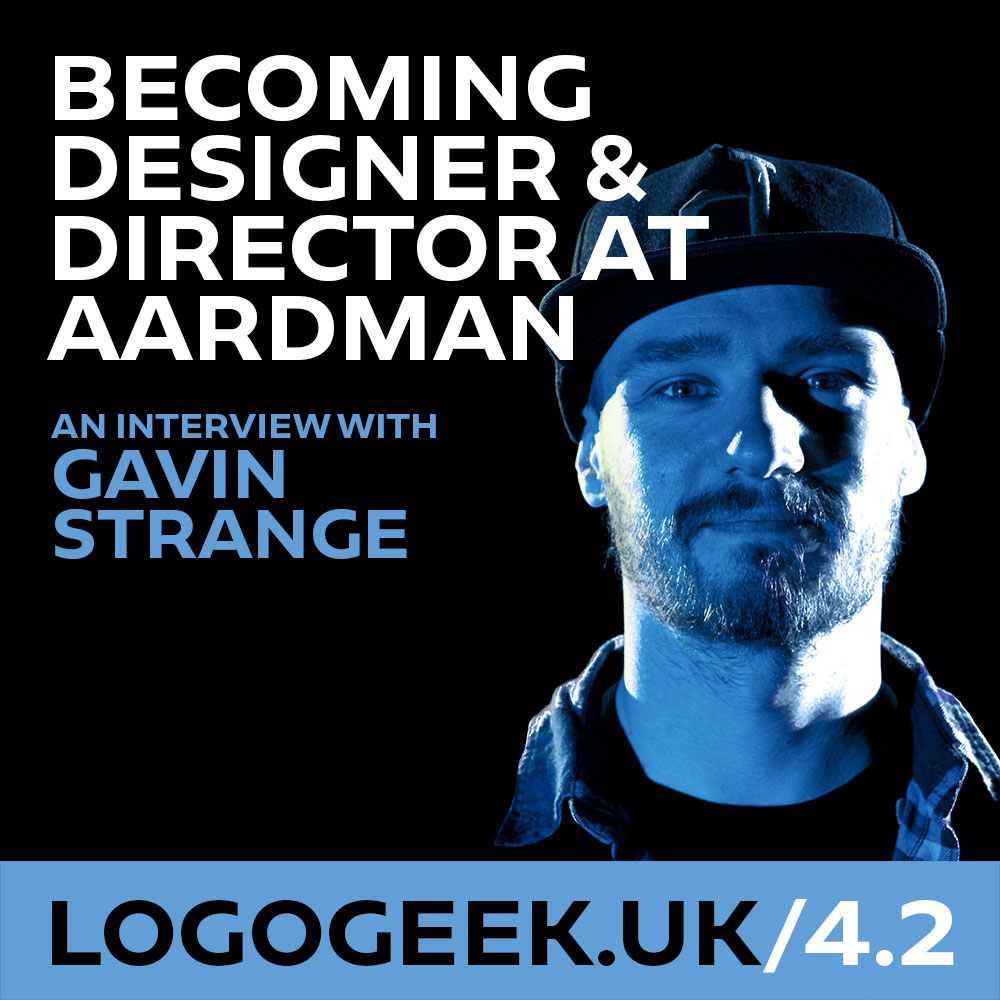 #4.2: Becoming Designer & Director at Aardman Animations - An interview with Gavin Strange