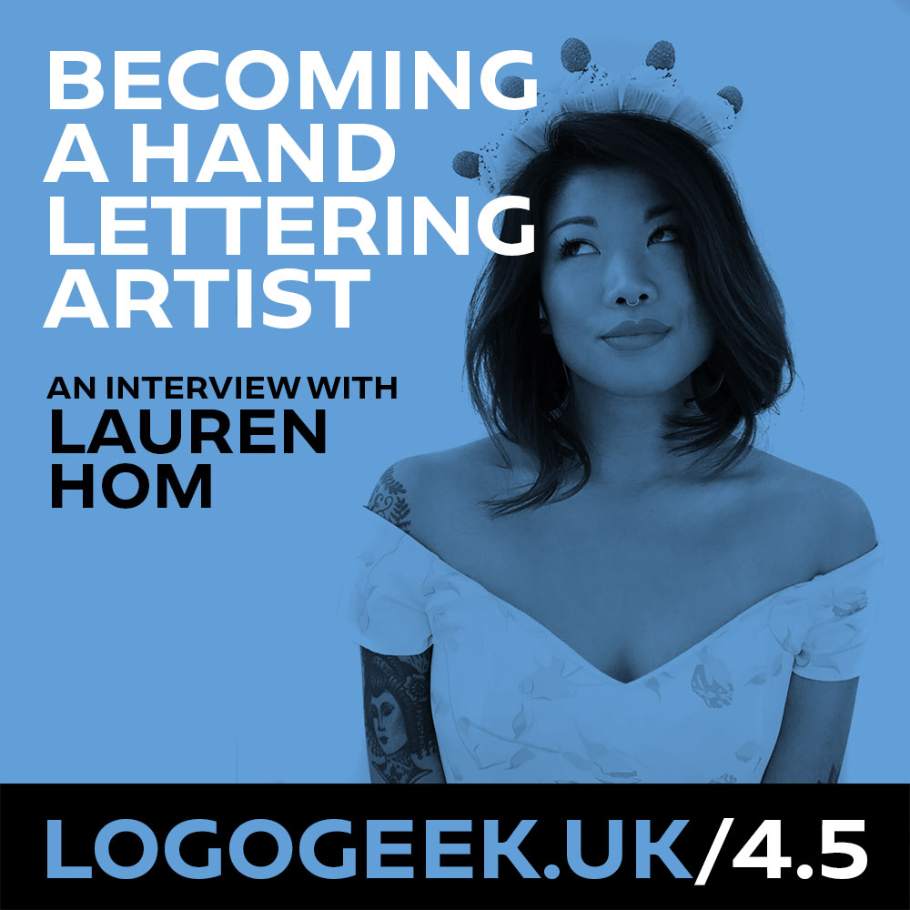 #4.5: Becoming a hand lettering artist - An interview with Lauren Hom