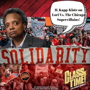 Preview: Guest Pod: H. Kapp-Klote on Lori Lightfoot Vs. The Chicago Supervillains