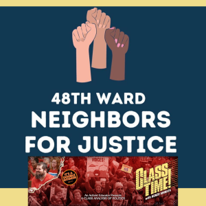 48th Ward Neighbors for Justice are organizing their neighborhoods to get cops out of schools and you should too