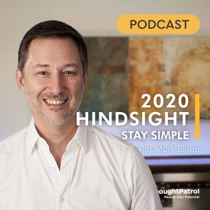 2020 Hindsight: Stay Simple