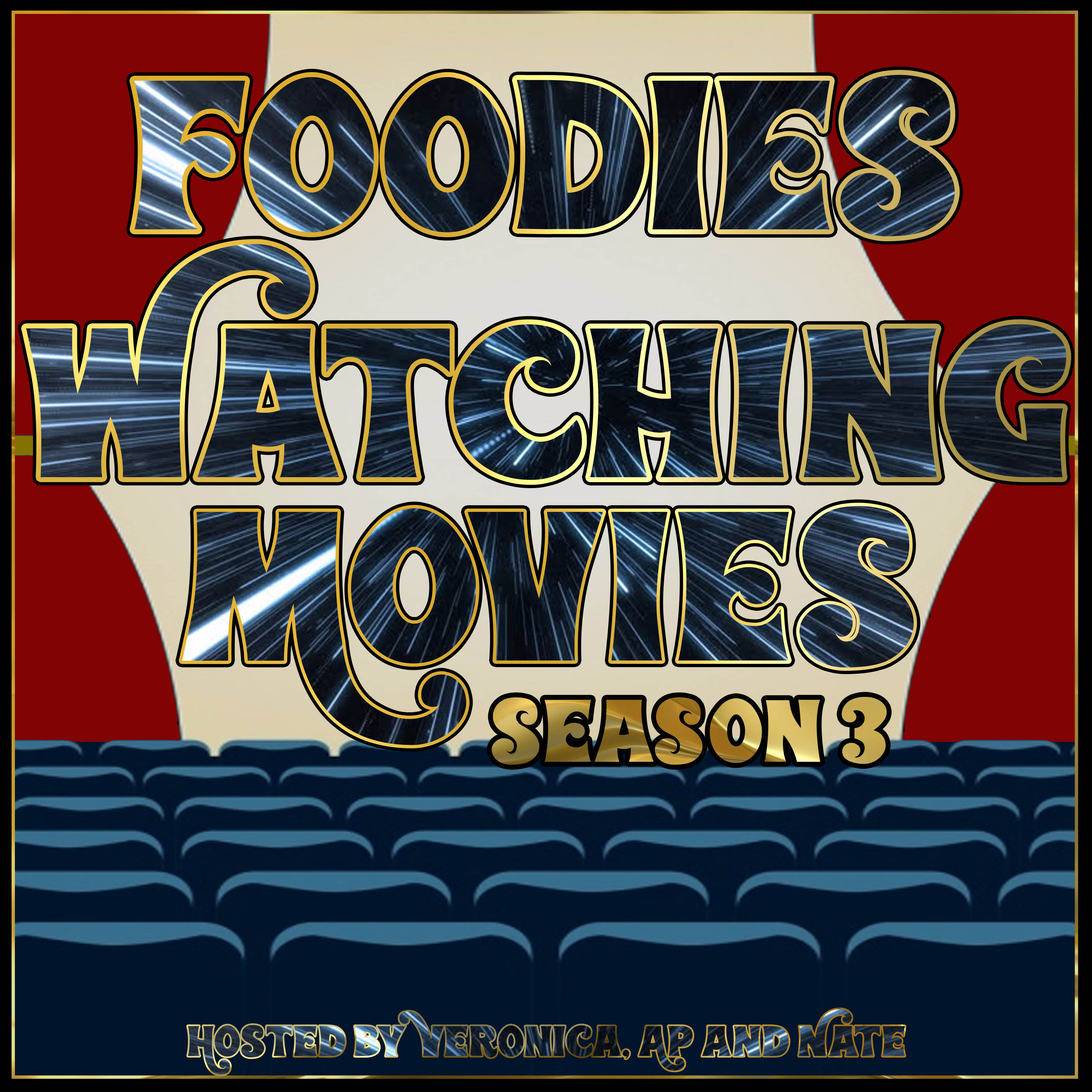 Foodies Watching Movies S3 E25 - Doin Stuff With Cheese (Finale - Part I)