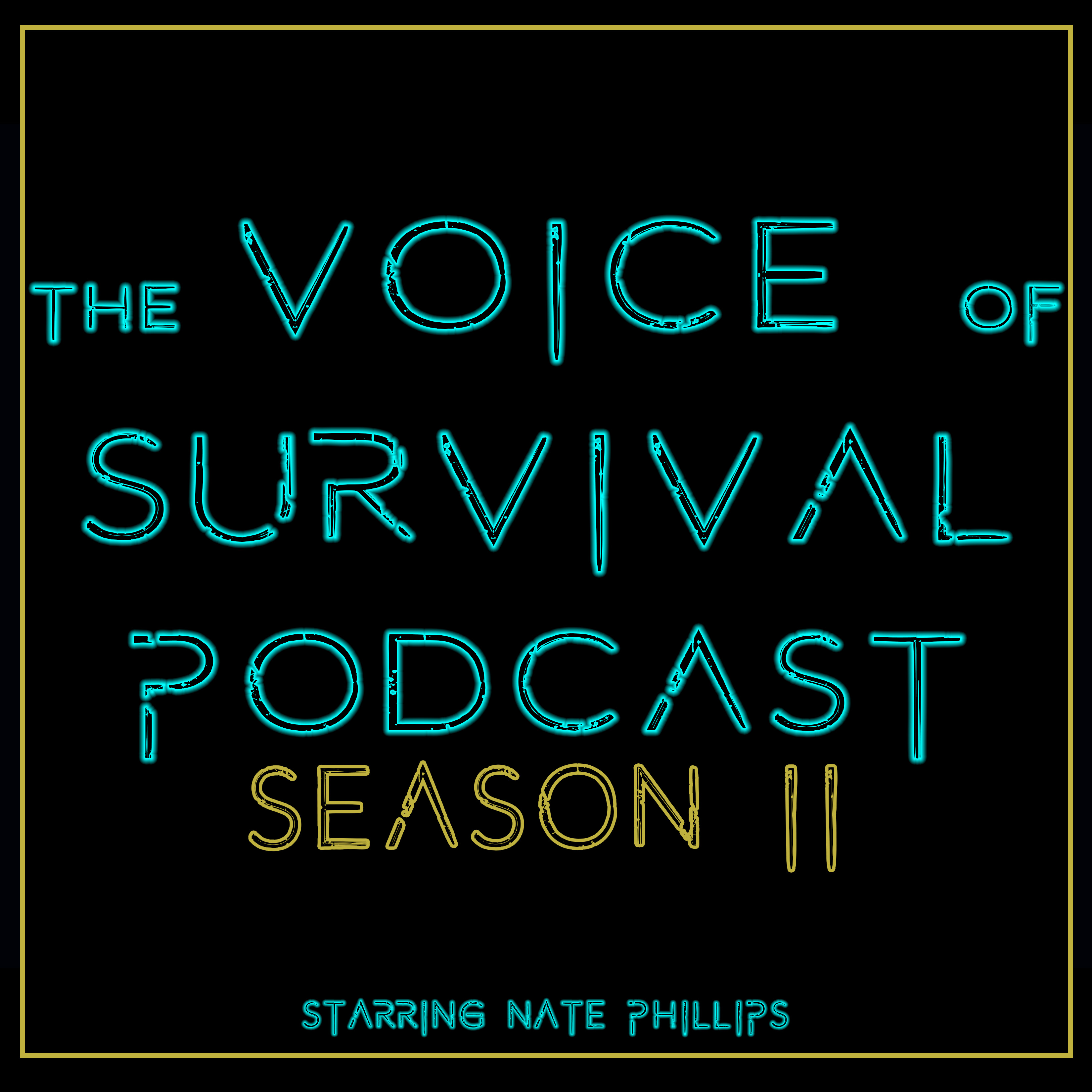 The Voice of Survival S2 E18 - Storms Rolling In Over the Mountains