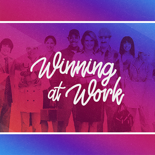 Winning at Work | What Do You Say?
