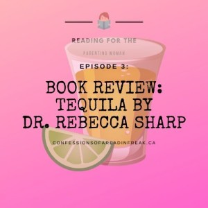 Episode 3: Review Tequila By Dr. Rebecca Sharp