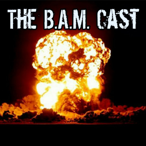 The BAM Cast - EP17 The Black Scorpion