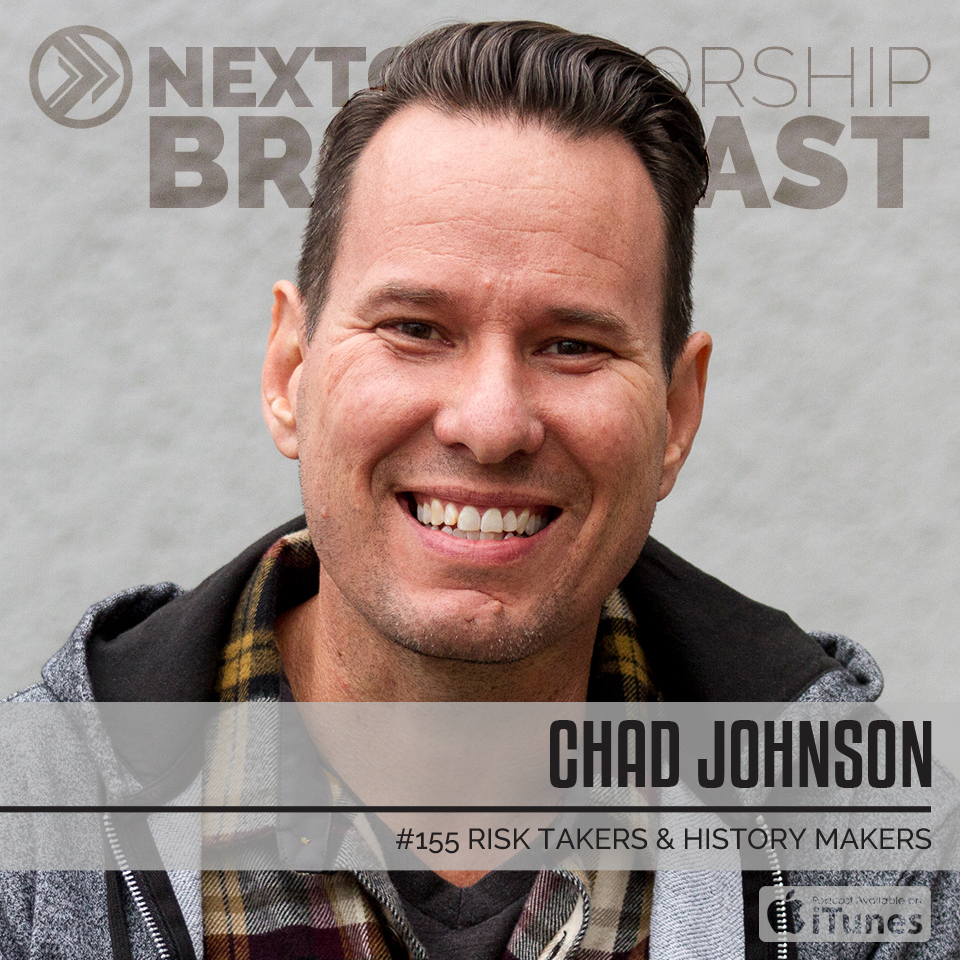#155 RISK TAKERS AND HISTORY MAKERS - CHAD JOHNSON
