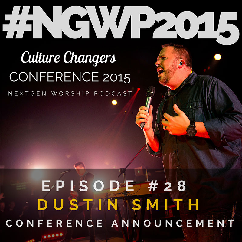 Episode #28 Culture Changers Conference 2015 Announcement