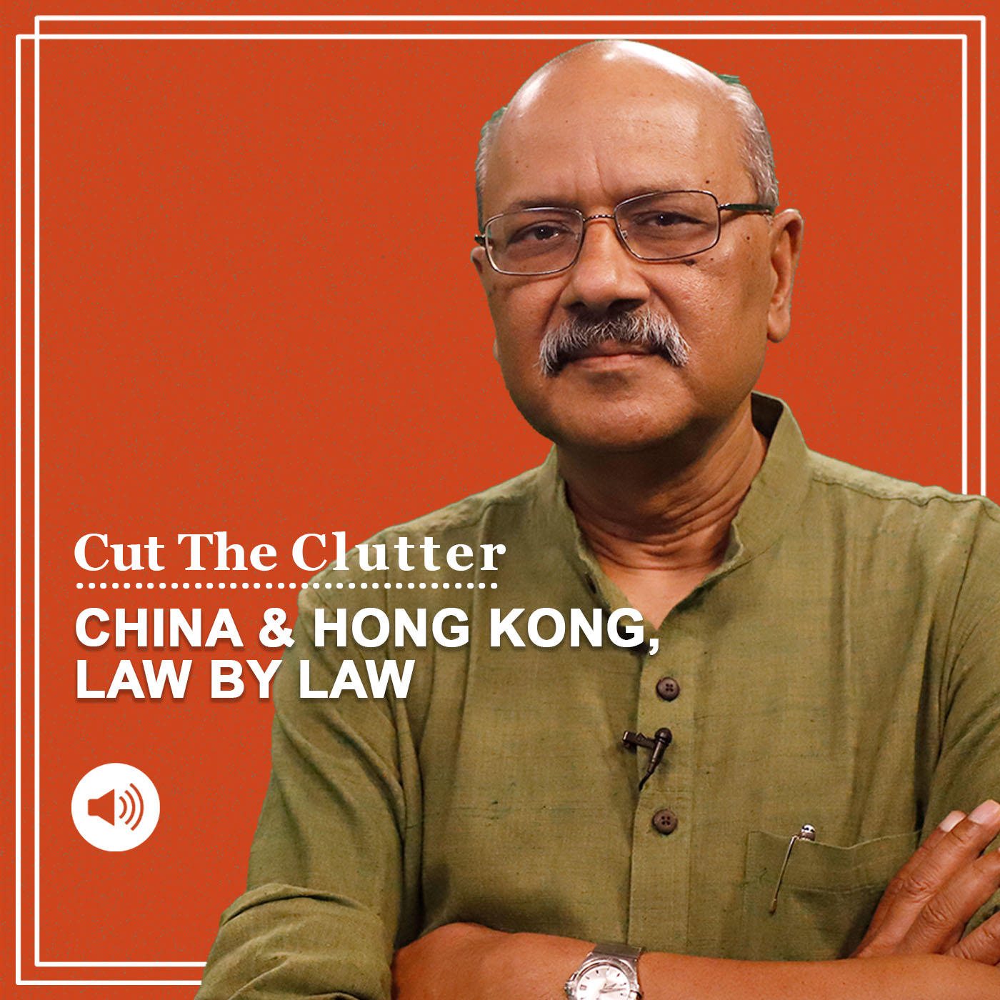 Xi Jinping flexes his muscles & why Hong Kong is left to bat for itself-- CTC ep 484