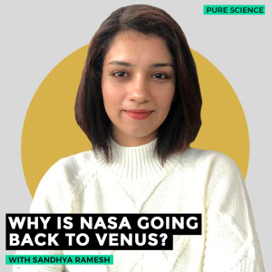 Pure Science: As NASA announces two missions to Venus, here's what it hopes to find