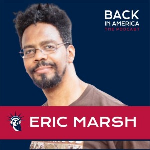 Eric Marsh - Being a black man today in America