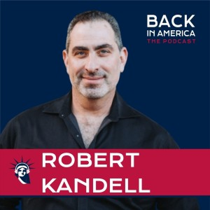 Author Robert Kandell talks about the American Man and Toxic Masculinity