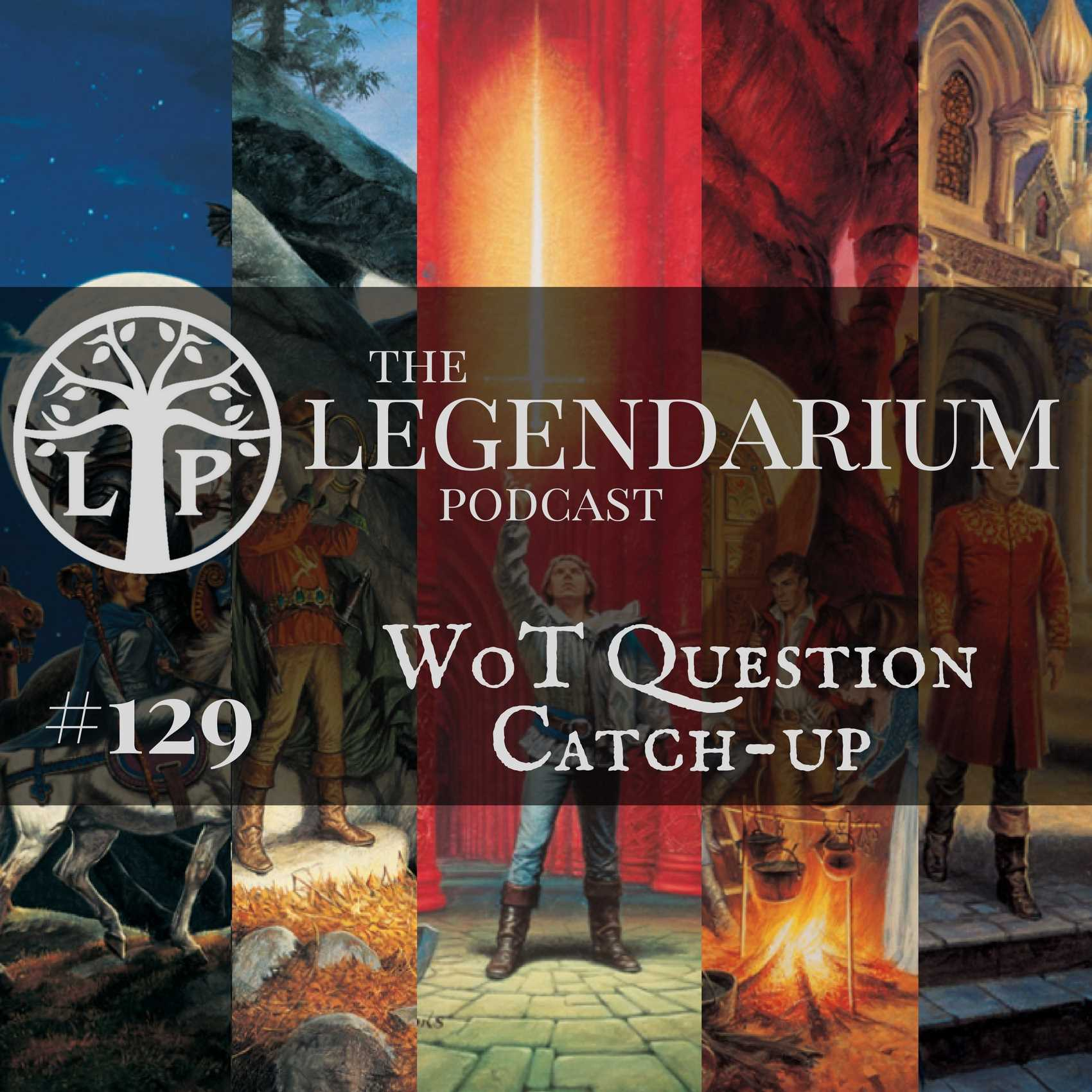 #129. WoT Question Catch-up