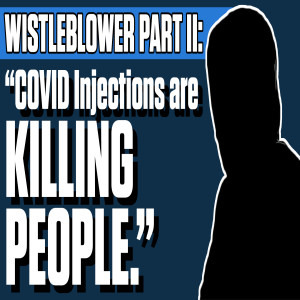 """Whistleblower Part II: """"COVID Injections are killing people""""   The Mark Harrington Show   7-1-21"""
