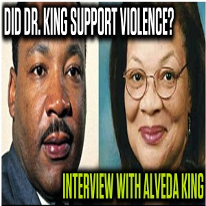 """Alveda King: """"Violence betrays the legacy of Dr. Martin Luther King, Jr."""" 