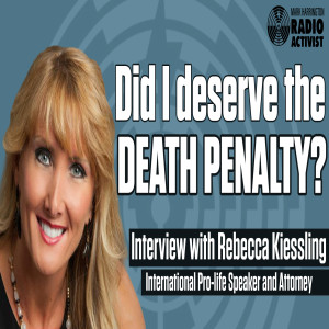 Conceived in Rape, Targeted for Abortion – Guest: Rebecca Kiessling | The Mark Harrington Show | 5-6-21