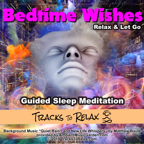 Bedtime Wishes - Let go and relax