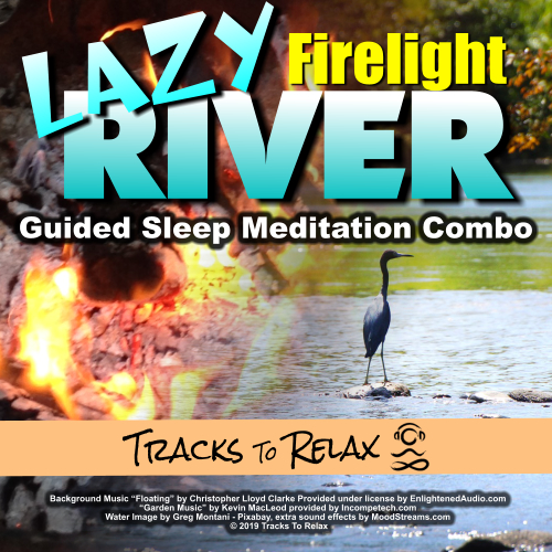 Lazy River Firelight Sleep Meditation Combo
