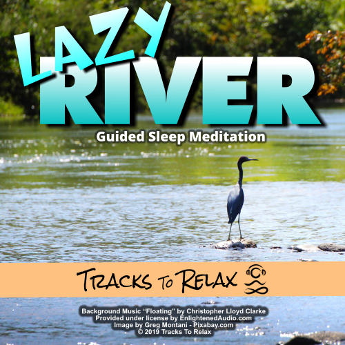 Lazy River Sleep Meditation