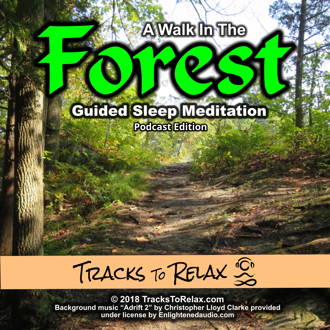 A walk in the forest sleep meditation (podcast edition)