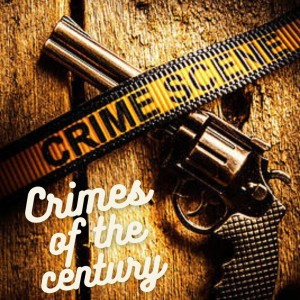 Crimes of the Century: The Lindbergh Baby, the Mona Lisa Heist, and the Fatty Arbuckle Scandal
