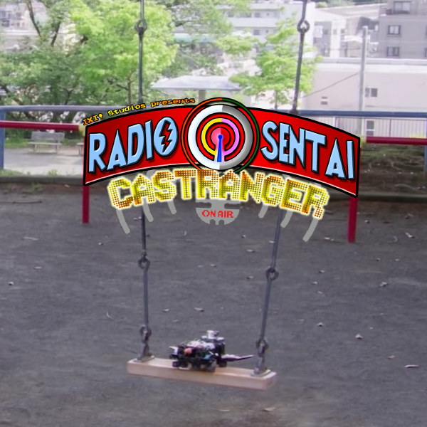 Radio Sentai Castranger [201] Don't Fistbump the Zord