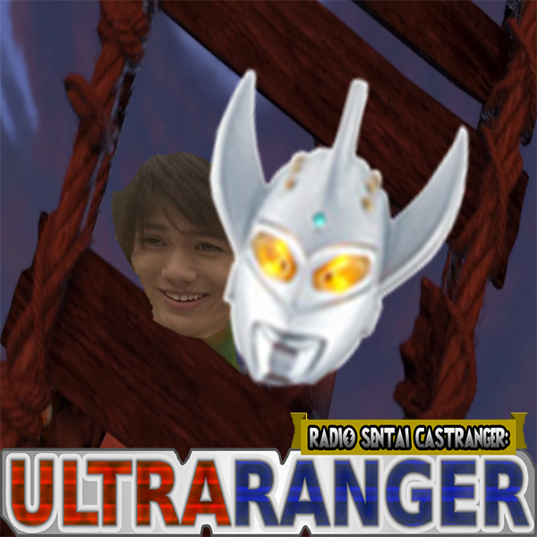 Ultraranger [27] It's Simple, We Kill The Ultraman
