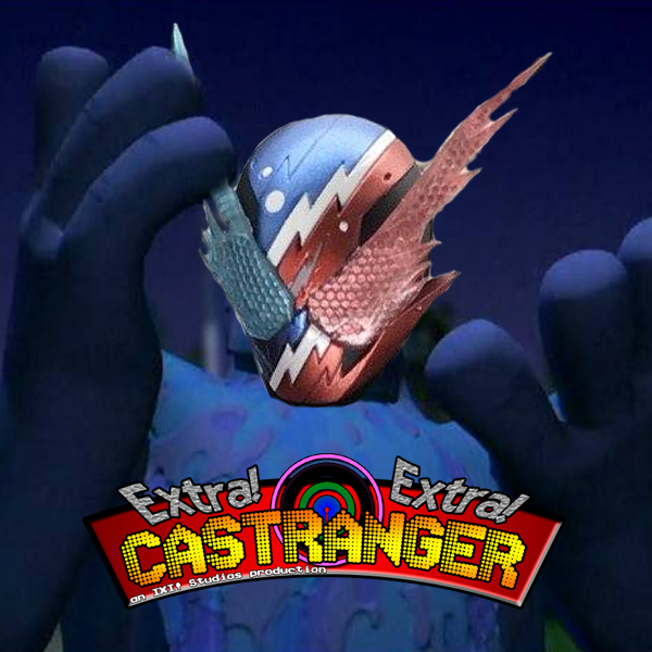 Extra! Extra! Castranger [115] Rider By Mistake