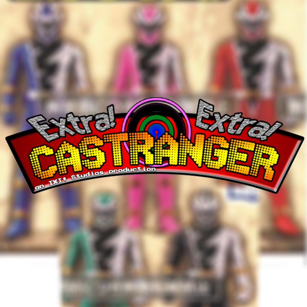 Extra! Extra! Castranger [162] Loopers and Scoopers (First Ryuusouger scans!)