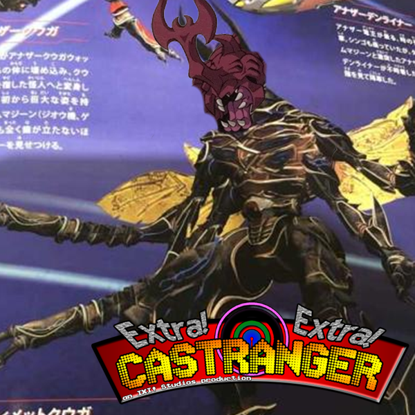 Extra! Extra! Castranger [164] The Fucking Deka Ranger