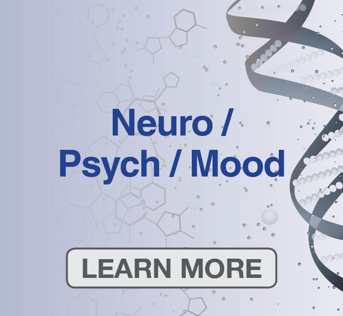 Neurological, Psychological & Chronic Pain Genetic Mutations