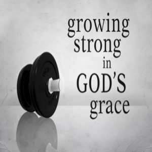 Growing in God's Grace