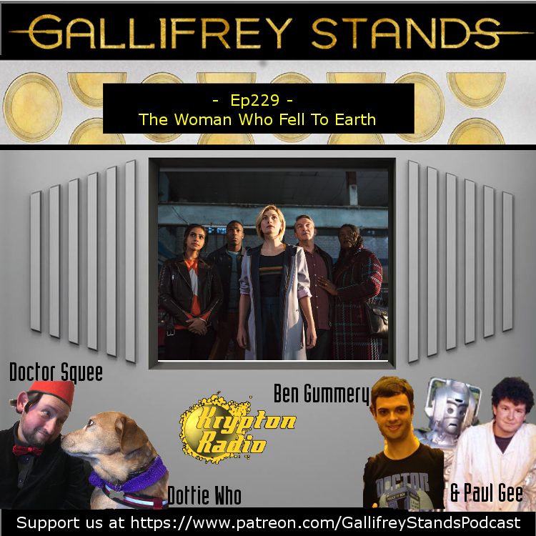 Gallifrey Stands -Ep229- The Woman Who Fell To Earth