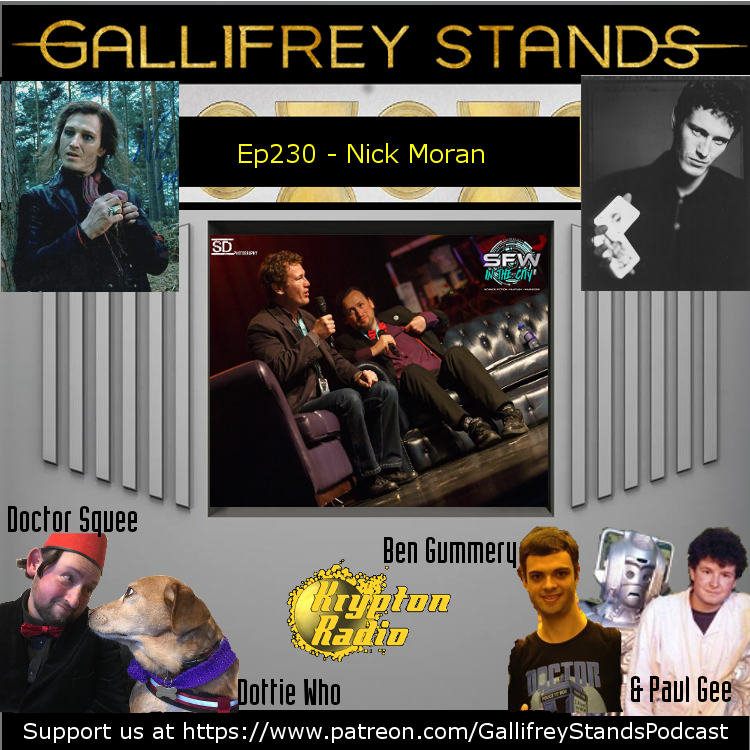 Gallifrey Stands -Ep230- Nick Moran