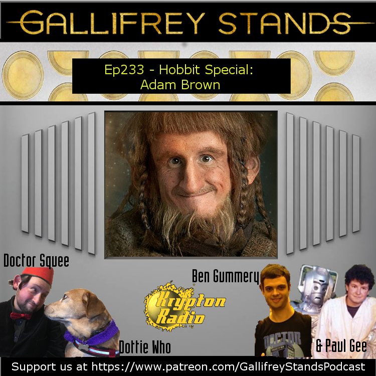 Gallifrey Stands -Ep233 - Hobbit Special: Adam Brown