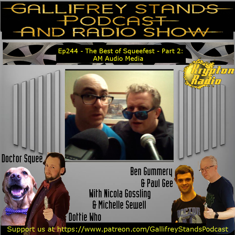 Gallifrey Stands -Ep244- The Best of Squeefest - Part 2: AM Audio Media Weekly Tesco's Sales Report